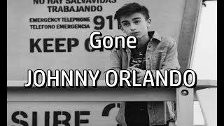 Gone   Johnny Orlando [FAN VIDEO]