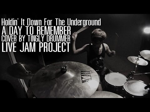 Holdin' It Down For The Underground-A Day To Remember (Drum Cover By Tingly Drummer)