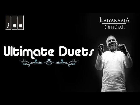 Ilaiyaraaja Ultimate Duets | SP Balasubrahmanyam, KJ Yesudas, S Janaki |Vaali