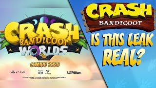 Is The Crash Bandicoot Worlds Leak Real?