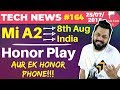 Honor Play, Mi A2 India Launch, Sony Xperia XZ2, Slow iPhones, Google Docs with AI-TTN#164