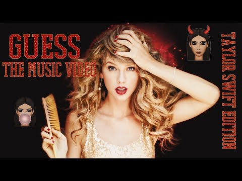 Guess the Music Video (Taylor Swift Edition)