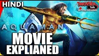 AQUAMAN : Movie Explained In Hindi