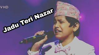 pritam-acharya-jadu-teri-nazar-lyrics-sa-re-ga-ma-pa-2019