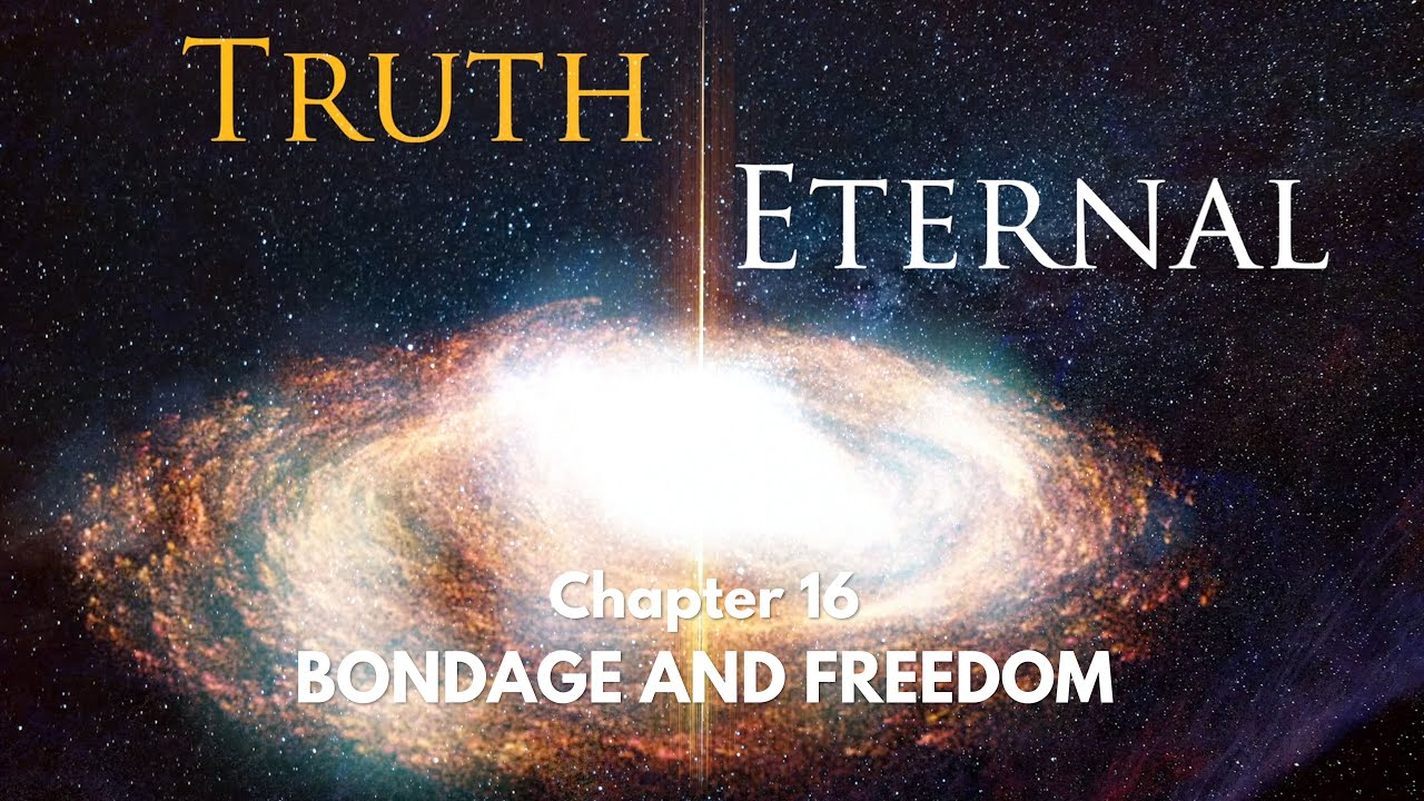 Truth Eternal | BONDAGE AND FREEDOM - Part 2 | Insights from Daaji