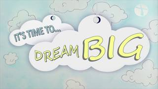 "Dream Big: ""How Big is Your God?"""