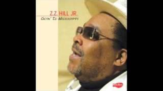 z z hill jr it ain t easy
