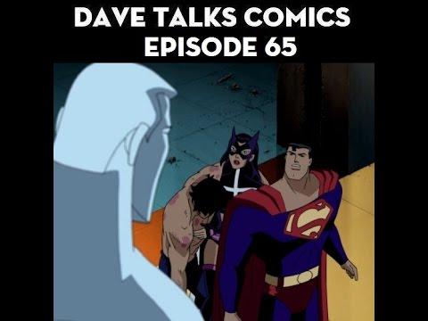 DTC 65 - JLU (Season 2, Episodes 6 - 9)
