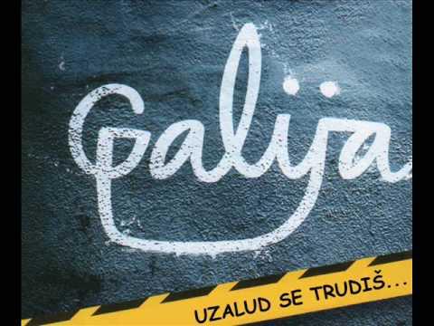 Galija - Uzalud se trudiš (kratka verzija)