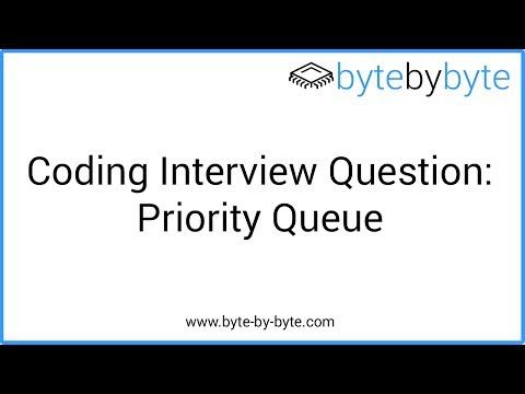 Interview Question: Priority Queue