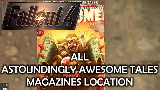 Fallout 4 - All Astoundingly Awesome Tales Location