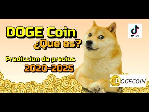 DOGECOIN que es?? Predicciones de Precio 2020-2025... Me conviene Invertir??