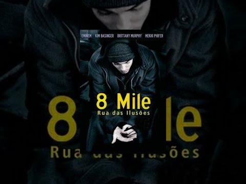8 Mile: Rua das Ilusoes