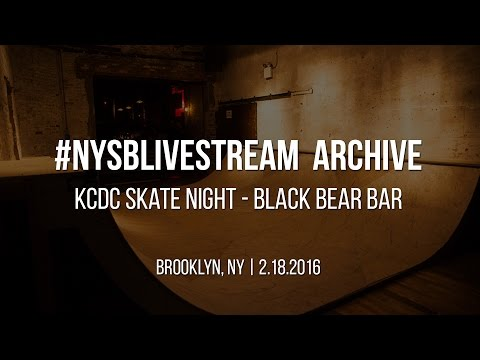 Live Stream Archive: KCDC Skatenight @Black Bear Bar 2/18/2016