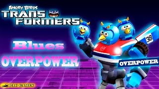 Angry Birds Transformers - The Blues Overpower Max Level
