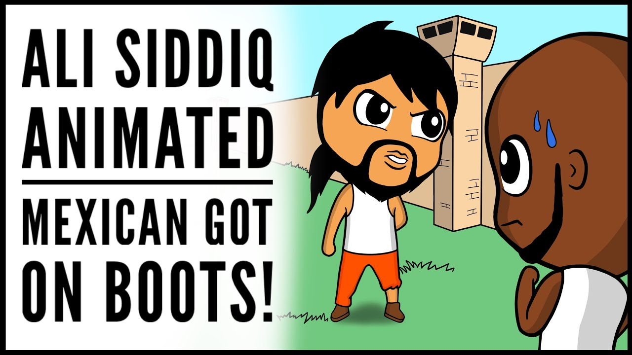 Mexican Got On Boots Ali Siddiq Animated Youtube