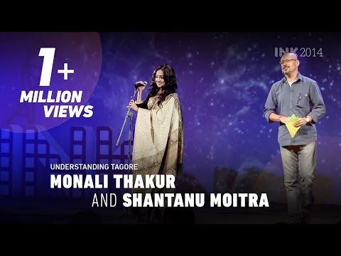 Shantanu Moitra, Monali Thakur: Understanding Tagore