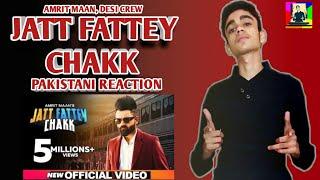 JATT FATTEY CHAKK PAKISTANI REACTION | AMRIT MAAN | DESI CREW | 2019 | ARHAM ALI MUGHAL
