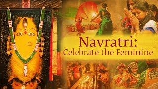 Navratri: Celebrate the Feminine - Sadhguru