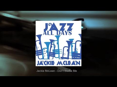 Jazz All Days: Jackie McLean