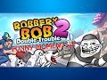 THE NEXT IDIOTIC ROBBER??!! - Robbery Bob 2 Funny Moments!!
