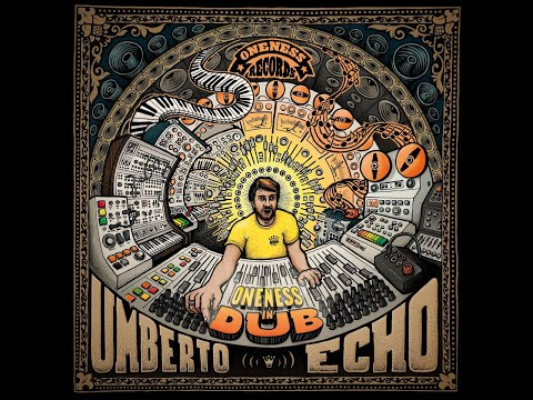 Umberto Echo - Oneness in Dub (Oneness Records) [Full Album]
