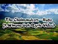The Chainsmokers - Hope ft. Winona Oak (Lyric Video) New