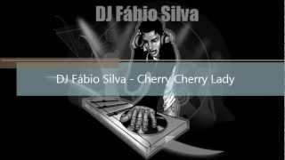 DJ Fábio Silva - Cherry Cherry Lady
