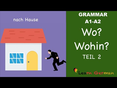 Learn German | German Grammar |  Wo? oder Wohin? | Part 2 | A1 | A2