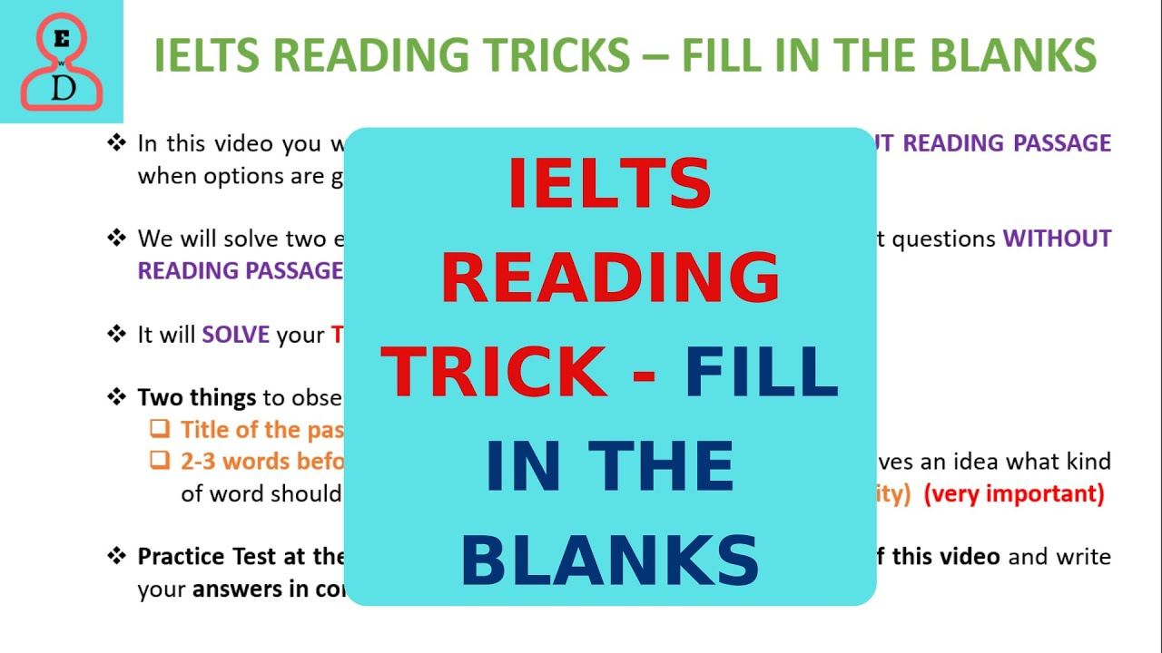 IELTS READING TIPS - FILL IN THE BLANKS