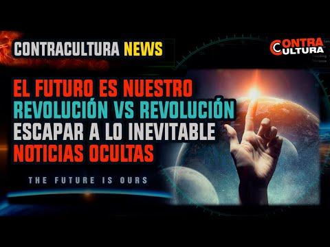 El Futuro es Nuestro | Revolución vs Revolución | Escapar a lo Inevitable | Noticias Ocultas #ccnews