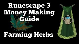 RS3 Money Making Guide 2014 | Farming Herbs 1m-5m Profit