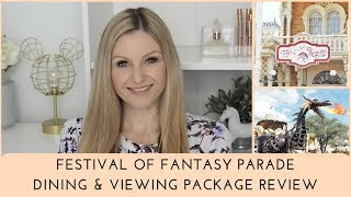 Festival of Fantasy Parade Dining and Viewing Package / Tony's Restaurant 2019 / Walt Disney World