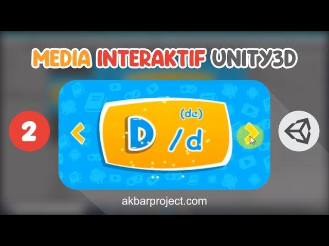 Tutorial Membuat Media Interaktif Mengenal Huruf Part 2 | Unity3D