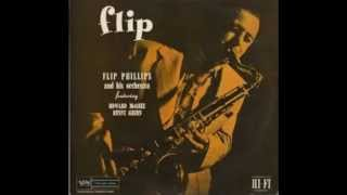 Flip Phillips - My old flame - 1947