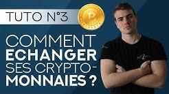 Échanger ses cryptomonnaies | Tutoriel débutant #3