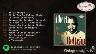Alberto Beltrán, Boleros Merengues Guarachas y Cha Cha Cha, Grandes Orquestas Latinas de Antaño