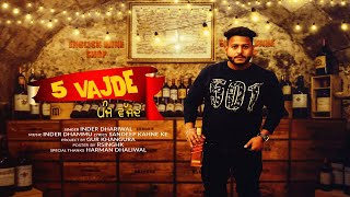 5 Vajde  | (Full Song ) | Inder Dhariwal | New Punjabi Songs 2019 | Latest Punjabi Songs 2019