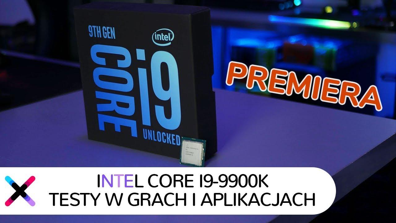 TEST Intel Core i9-9900K vs i7-8700K vs Ryzen 7 2700X | Premiera 9. generacji Intel Core