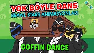 Brawl Stars Tabut Dansı Animasyonları,  Coffin Dance