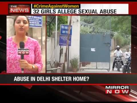 32 girls alleged sexual abuse in Delhi's shelter home - The News