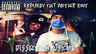 Dissection musicale - Koraskov & Docteur Knut