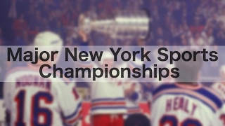 Every Major New York Sports Championship Since 1968