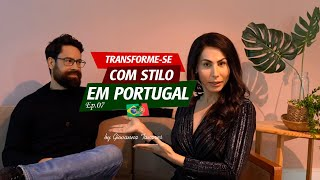 Transforme-se com STILO em Portugal - Ep.07