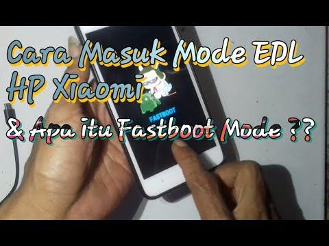 cara-masuk-mode-edl-via-fastboot-mode-hp-xiaomi-juga-name-prodact
