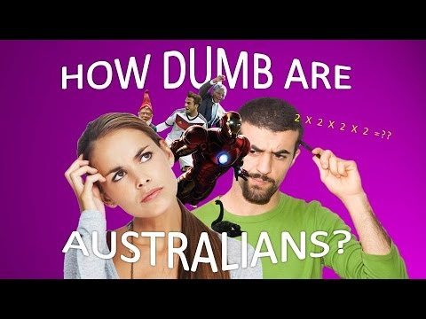 How Dumb Are Australians?