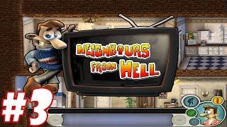 Trêu đùa ông hàng xóm bụng bự #3 chú bé tinh nghịch neighbour from hell chơi game vui nhộn