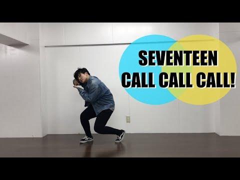 SEVENTEEN(세븐틴) - CALL CALL CALL! Dance Cover