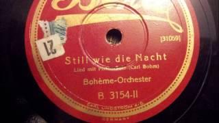 Still wie die Nacht Boheme- Orchester