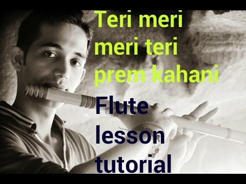 Teri meri teri meri song flute tutorial ( bodyguard ) lesson in hindi easy song yo play by pravin